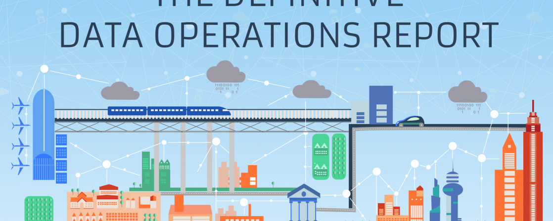 The Definitive Data Operations Report